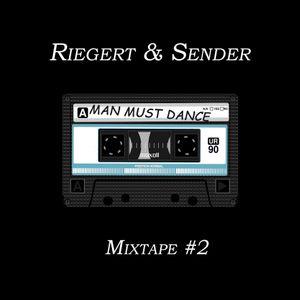 Man Must Dance - Mixtape #2