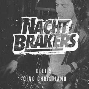 De Nachtbrakers Mixtape Deel 5 - Gino Christiano
