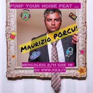 Pump Your Noise feat Maurizio Porcu