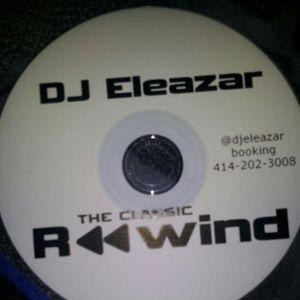 DJ ELEAZAR - THE CLASSIC REWIND  Vol. 1