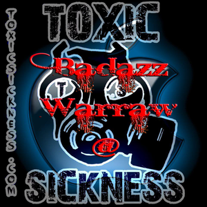 Badazz Warraw @ Toxic Sickness Radio (Debut Show) 20.09.2012