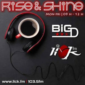Rise & Shine with Big D - 15th April 2016