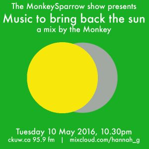 Music to bring the sun back- a mix by the Monkey