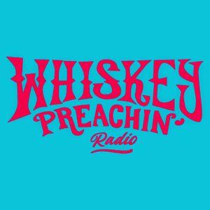 Whiskey Preachin Radio Show - April 2021 Pt.1