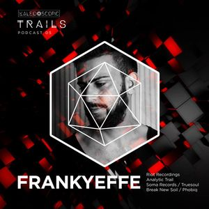 ۞ Frankyeffe  ۞ KALEIDOSCOPIC TRAILS 5 ۞