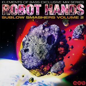 Robot Hands - Sublow Smashers Vol. 2