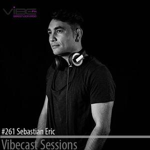 Sebastian Eric @ Vibecast Sessions #261 - Vibe FM Romania