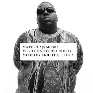 MATHCLA$$ MUSIC V15 - BIGGIE