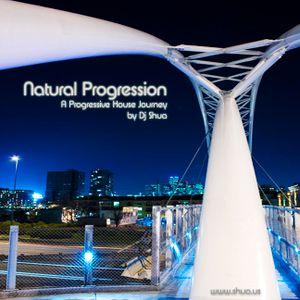 Natural Progression - A Progressive House Journey by Shua