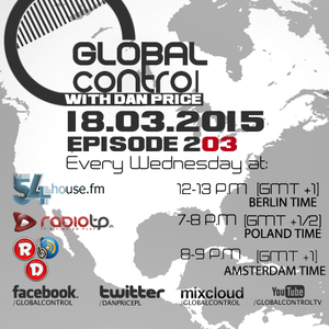 Dan Price - Global Control Episode 203 (18.03.15)