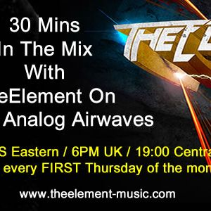 TheElememt 30 Min Mix For Soulfix Analog Airwaves Di FM August