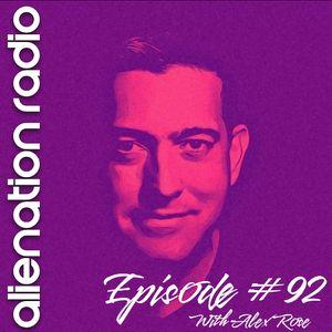 Alienation Radio Episode 92 - Special Guest DJ: alex rose (Canada)