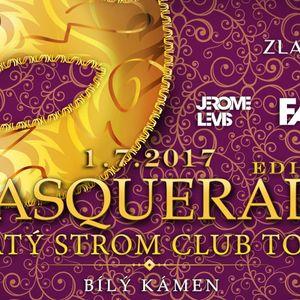 Zlatý Strom Club Tour Masquerade - 1.7.2017 Disco Bílý Kámen mixed by dj Faith