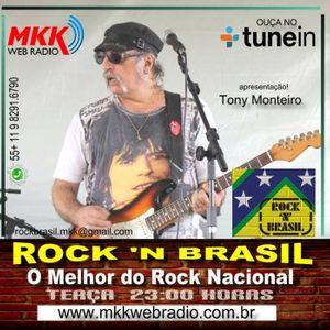 PROGRAMA Rock n Brasil Nº 40 26.09.2017 Tony Monteiro
