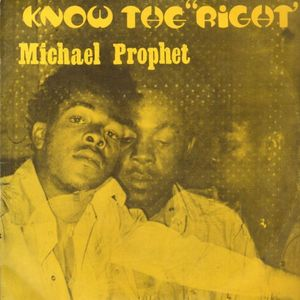 Michael Prophet - 'Know The Right' (Extended Mixes)