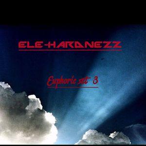 Ele-Hardnezz - Euphoric set 3