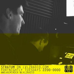 STRATUM | 013 | 01.3.16 | @LVLZRADIO @WEAREMINDER