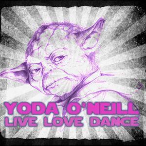 Yoda O'Neill - Live Love Dance 015 (16-04-2012)
