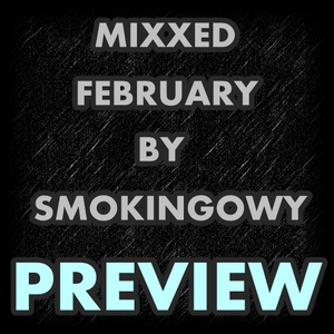 MIXXED FEBRUARY PREVIEW