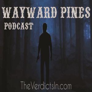 """208 """"Pass Judgement"""" Wayward Pines"""