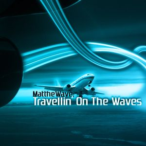 Travellin' On The Waves 001 - The Beginin'
