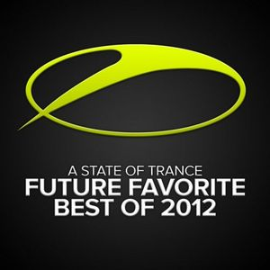 """Best of """"A State of Trance 2012"""""""
