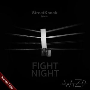 DJ WiZy - Fight Night (Promo Mixtape)