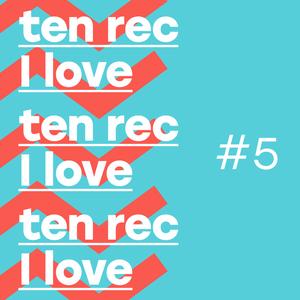 Ten Rec I Love #5