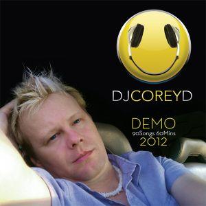 DJ Corey D 2012 Demo Reel - 90 songs in 60 minutes