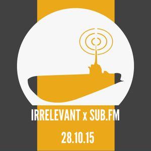 Irrelevant Sub FM October 2015: Guest Mix - L Own