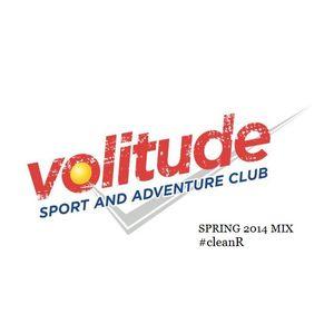Volitude #cleanR Spring 2014 Mix