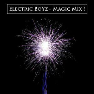 Electric BoYz - Magic Mix !