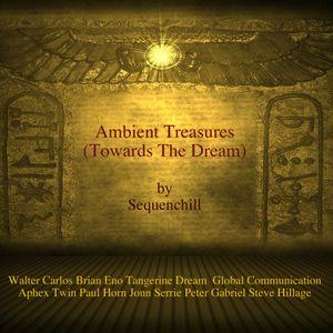 Ambient Treasures vol.1 (Towards The Dream)