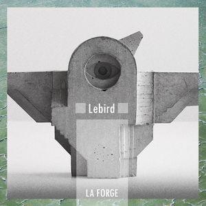 La Forge Podcast 013 - Lebird