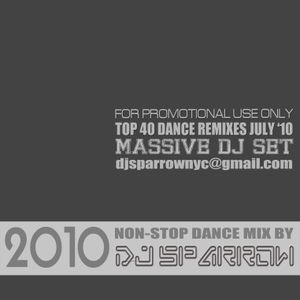 DJ Sparrow's Massive Dance Club Remix Set July 2010
