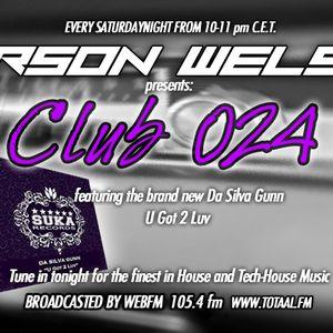 Orson Welsh Presents: Club024 Radioshow Jan 18th 2014