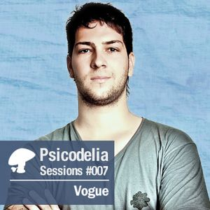 Psicodelia Sessions #007 - Vogue