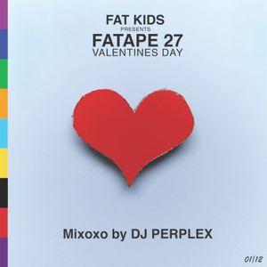 DJ Perplex - Fatape 27 (Valentine's Special)