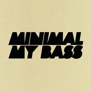 Minimal My Bass