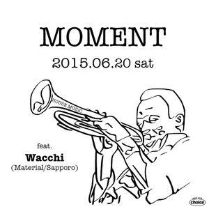 MOMENT 2015.6 Mixed by Haruki