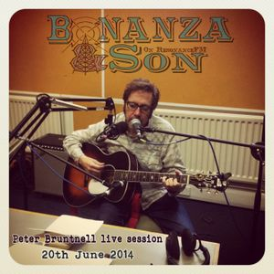 Bonanza & Son on ResonanceFM  -  20 June 2014 Peter Bruntnell live session