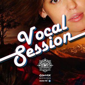 Dj Chalin - Vocal session 51 [Convex podcast]