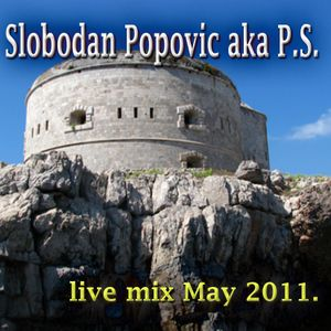 Slobodan Popovic aka P.S. live mix@ 20. may 2011.