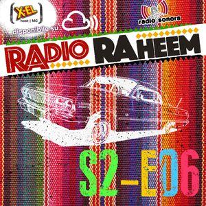 Radio Raheem S2-E06 Latin Rap (19 Ottobre 2017)