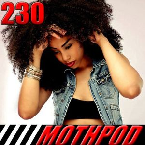 Mothpod #230: Beamin' Back Atcha (Hosted by Anji Bee)