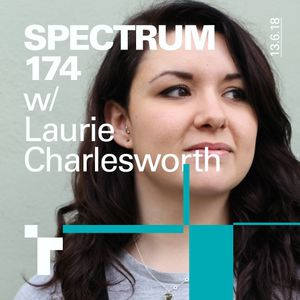 Spectrum 174 with Laurie Charlesworth - 13 June 2018