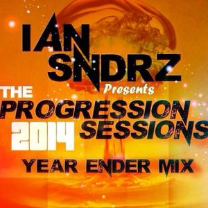 an Sndrz Presents - The Progression Sessions (2014 Year Ender Mix)