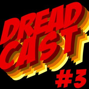 DREADCAST #3 :: Kajaman + Bives + PH KBrum
