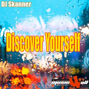 DJ Skanner - Discover Yourself [house mix 2010]