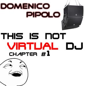 THIS IS NOT VIRTUAL DJ #1
